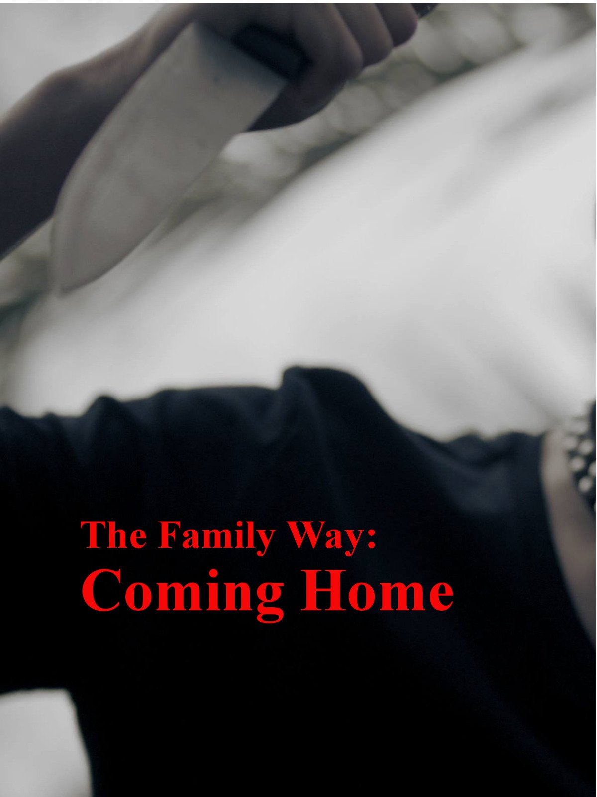 The Family Way: Coming Home