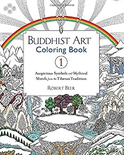 Buddhist Art Coloring Book 1 Auspicious Symbols And Mythical Motifs From The Tibetan Tradition