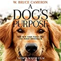 A Dog's Purpose: A novel for humans Audiobook by W. Bruce Cameron Narrated by William Dufris