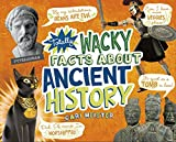 Totally Wacky Facts About Ancient History (Mind Benders)