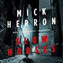 Slow Horses: Slough House, Book 1 Audiobook by Mick Herron Narrated by Gerard Doyle