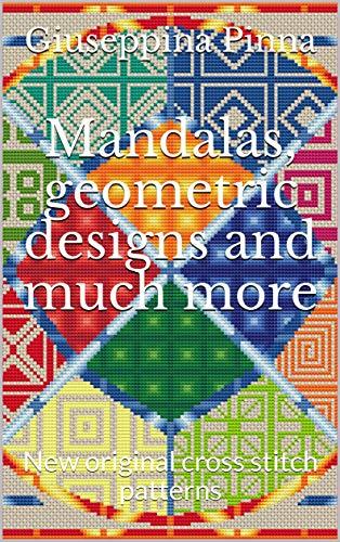 Mandalas, geometric designs and much more: New original cross stitch patterns - Geometric Needlepoint
