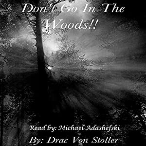 Don't go in the Woods Audiobook