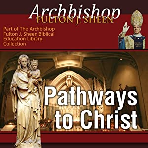 Pathways to Christ Audiobook
