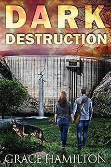 Dark Destruction (EMP Lodge Series Book 4) by [Hamilton, Grace]