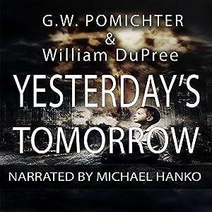 Yesterday's Tomorrow Audiobook