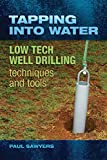 well drilling - Tapping into Water: Low Tech Well-Drilling
