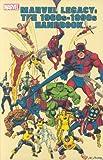 Marvel Legacy, Sean McQuaid, Al Sjoerdsma, Michael Hoskin, 0785120823
