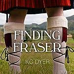 Finding Fraser | KC Dyer