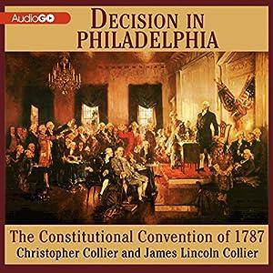 Decision in Philadelphia Audiobook