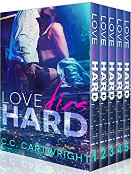 Love Dies Hard Boxed Set : Books 1 - 5 (Billionaire Romance Series) by [Cartwright, C.C., Cartwright, Christine]