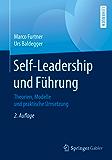 Self-Leadership und Führung: Theorien, Modelle und praktische Umsetzung