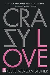Crazy Love Paperback