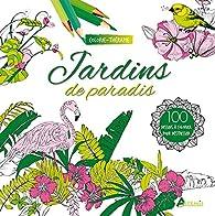 Jardins de paradis par Aurélie Engel