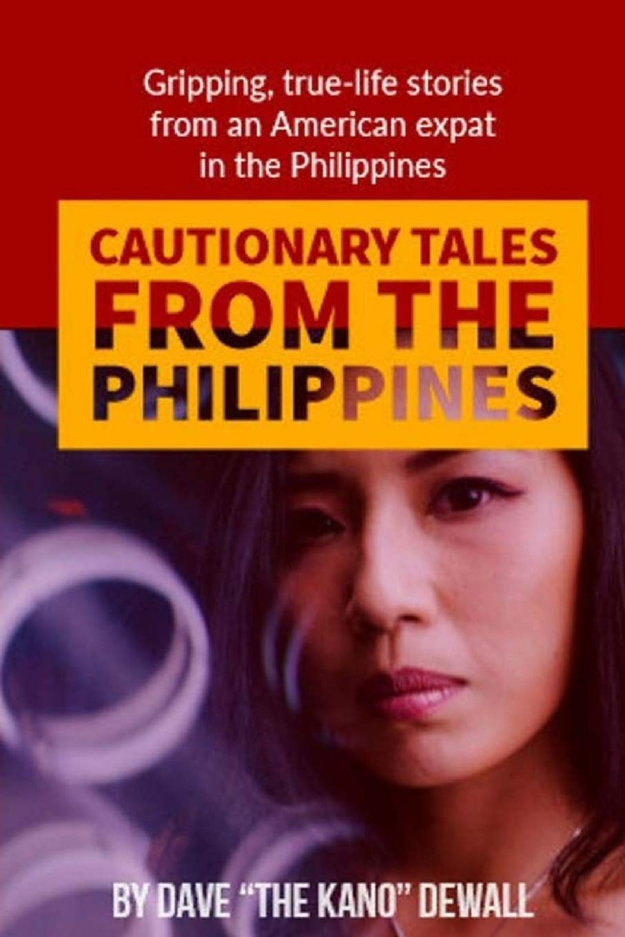 Download Cautionary Tales from the Philippines: An American Expat Adventures in Paradise pdf