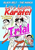 Let's Learn Karate! -Trial-: Black Belt -The Manga(Comics)
