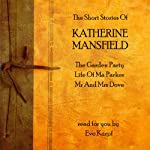 Katherine Mansfield: The Short Stories | Katherine Mansfield