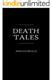 Death Tales (Unfortunate Happenings)