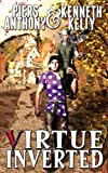 Virtue Inverted (Pakk Trilogy) (Volume 1)