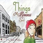 Things My Momma Said | Judith McCann