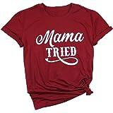 dcea45ccf Mama Tried Tshirt Mama Tee Shirts for Women Casual Short Sleeve Letter  Print Tee Shirts Top