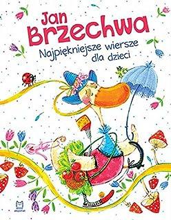Brzechwa Dzieciom Jan Brzechwa Jan Marcin Szancer