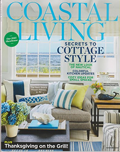 Coastal Living November 2015 Secrets to Cottage Style (Kitchen Nautical Style)