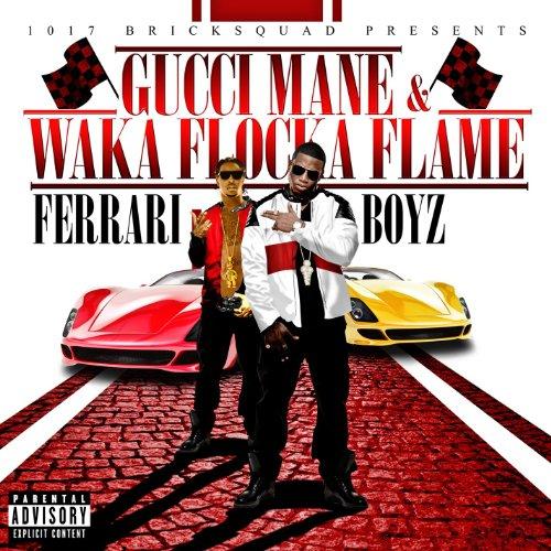 Ferrari Boyz [Explicit]