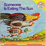 Someone Is Eating the Sun (Random House Pictureback)
