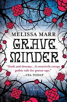 Graveminder by [Marr, Melissa]