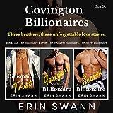 Covington Billionaires: Romance Series (3-Book Box Set): Books 1-3 (Covington Billionaires Box Sets 1)