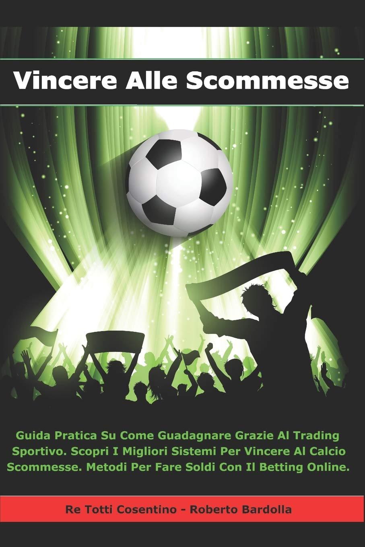 metodi trading calcio