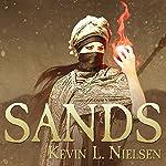 Sands: Sharani Series, Book 1   Kevin L. Nielsen