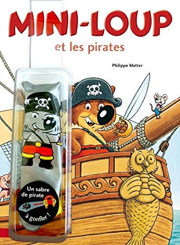 Mini-Loup et les pirates: avec un sabre de pirates (Sabre Pirate)