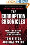 The Corruption Chronicles: Obama's Bi...