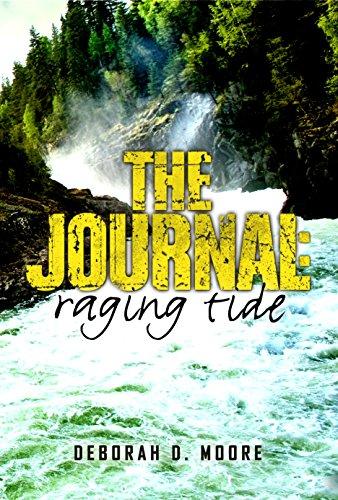 The Journal: Raging Tide: (The Journal Book 4) by [Moore, Deborah D.]