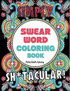 Swear Word Coloring Book 40 Shtacular Sweary Designs For Adults