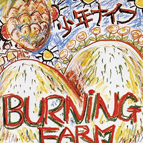 SHONEN KNIFE - BURNING FARM