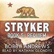Requiem: Stryker, Book 5 | Bobby Andrews