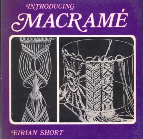 Introducing Macrame