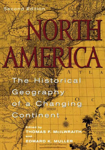 North America: The Historical Geography of a Changing Continent Pdf