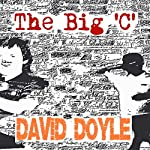 The Big 'C' | David Doyle