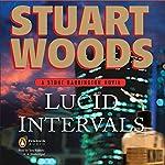 Lucid Intervals: Stone Barrington, Book 18 | Stuart Woods