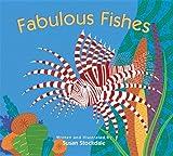 Fabulous Fishes, Susan Stockdale, 1561456373