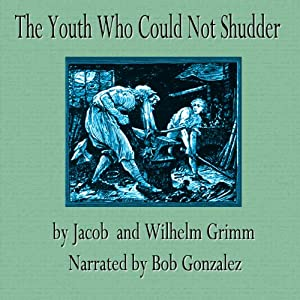 The Youth Who Could Not Shudder Audiobook