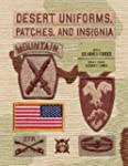 Desert Uniforms, Patches, and Insigni...
