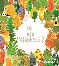 Où est l'éléphant ? par  Barroux