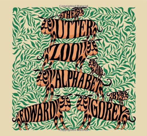 The Utter Zoo: An Alphabet by Edward - Outlet Limerick