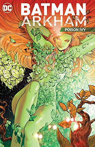 Batman Arkham: Poison Ivy by DC Comics