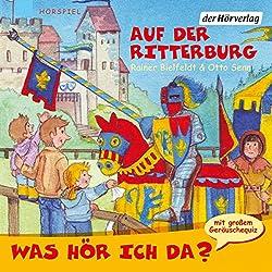 Auf der Ritterburg (Was hör ich da?)